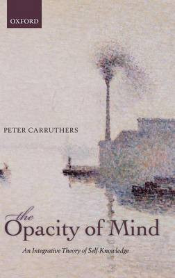 Opacity of Mind by Peter Carruthers