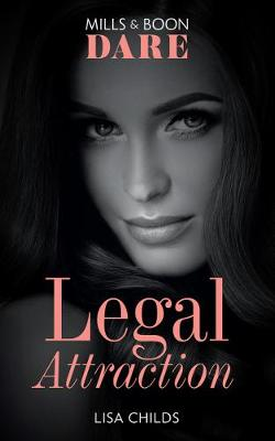 Legal Attraction by Lisa Childs