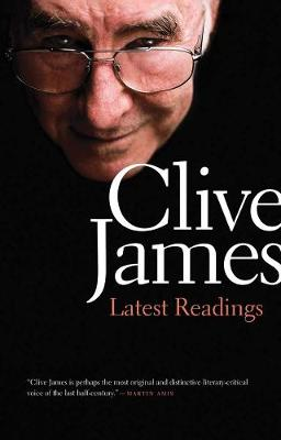 Latest Readings by Clive James