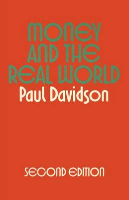 Money and the Real World by Paul Davidson