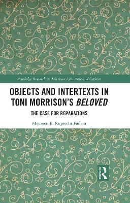 Objects and Intertexts in Toni Morrison's
