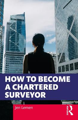 How to Become a Chartered Surveyor book