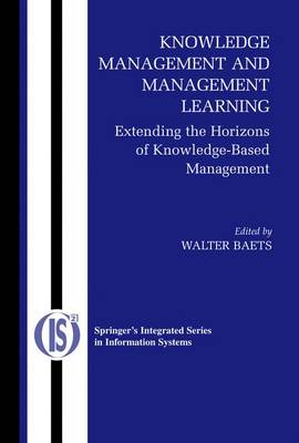 Knowledge Management and Management Learning: by Walter R. J. Baets