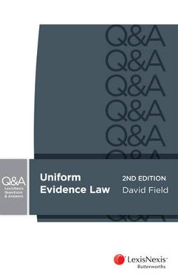 LexisNexis Questions & Answers: Evidence for Common Law States by D Field