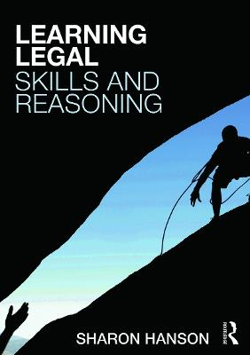 Learning Legal Skills and Reasoning by Sharon Hanson