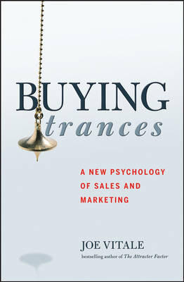 Buying Trances by Joe Vitale