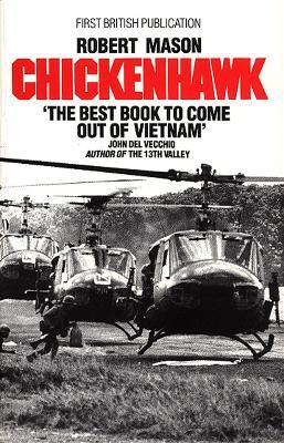Chickenhawk by Robert Mason