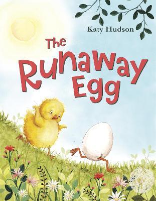 Runaway Egg by Katy Hudson