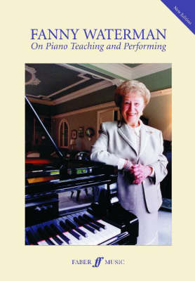 On Piano Teaching and Performing by Fanny Waterman