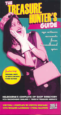 The Melbourne Treasure Hunter's Guide: 2005-2006 by Richard Lawrence