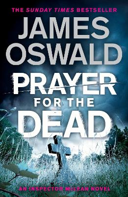 Prayer for the Dead: Inspector McLean 5 by James Oswald