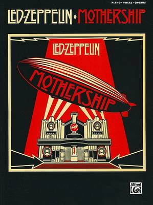 Led Zeppelin -- Mothership by Led Zeppelin
