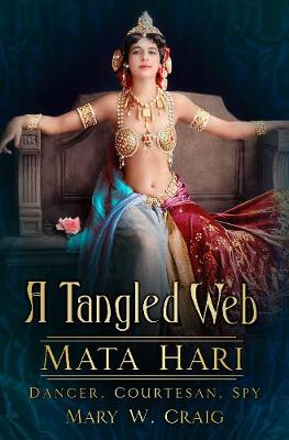 A Tangled Web by Mary Craig