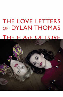 Love Letters of Dylan Thomas book