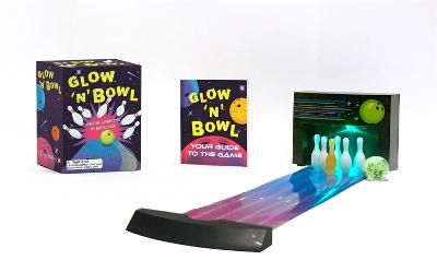 Glow 'n' Bowl: With Lights and Sound! book