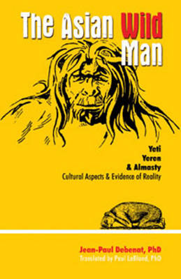 Asian Wild Man, The by Jean-Paul Debenat