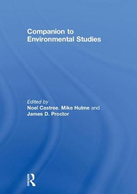 Companion to Environmental Studies by Noel Castree