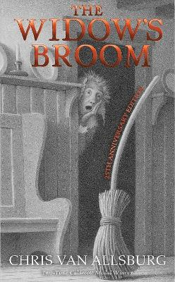 Widow's Broom (25th Anniversary Edition) by Chris Van Allsburg