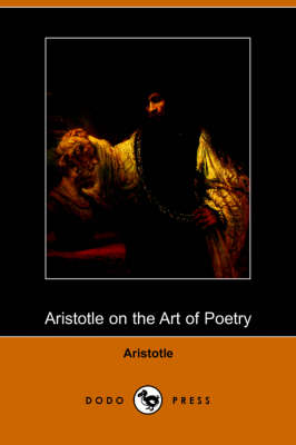The Aristotle on the Art of Poetry (Dodo Press) by Aristotle