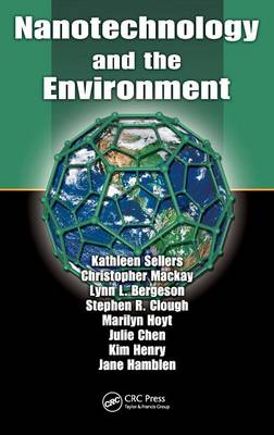 Nanotechnology and the Environment by Lynn L. Bergeson