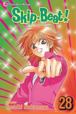 Skip Beat!, Vol. 28 by Yoshiki Nakamura