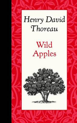 Wild Apples by Henry Thoreau