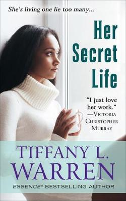 Her Secret Life by Tiffany L. Warren