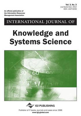 International Journal of Knowledge and Systems Science, Vol 3 ISS 3 by Jenny Lee