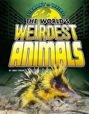 World's Weirdest Animals book