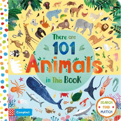 There are 101 Animals in this Book by Rebecca Jones