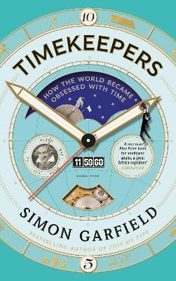 Timekeepers by Simon Garfield