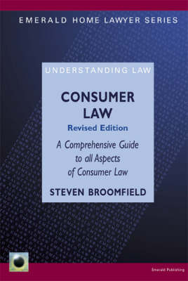 A Guide to Consumer Rights by Steven Broomfield