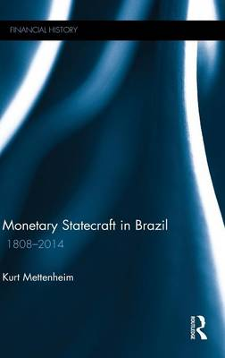 Monetary Statecraft in Brazil book