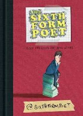 The Sixth Form Poet by Tom McLaughlin