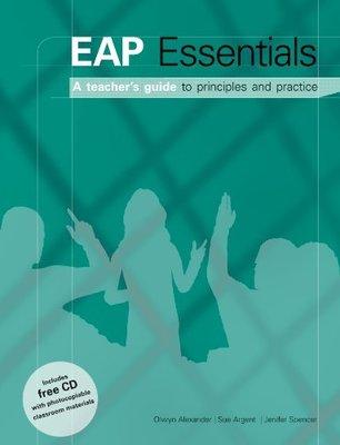 EAP Essentials - A Teacher's Guide to Principles & Practice Book + CD book