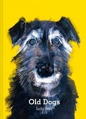 Old Dogs by Sally Muir