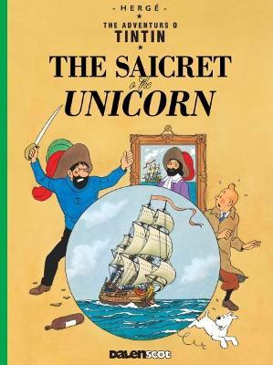 The Saicret o the Unicorn: 2020 by Herge