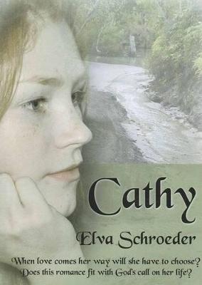 Cathy by Elva Schroeder
