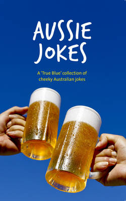 Aussie Jokes by Tara Wyllie