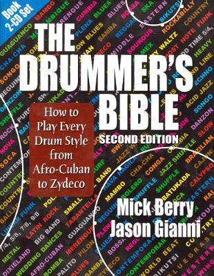 The Drummer's Bible by Mick Berry