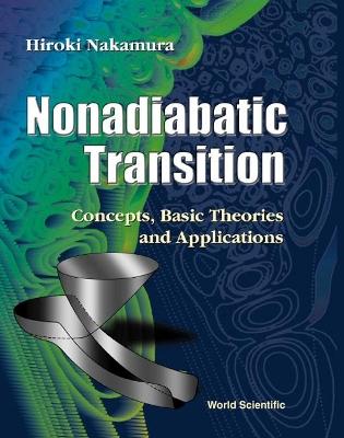 Nonadiabatic Transition by Hiroki Nakamura