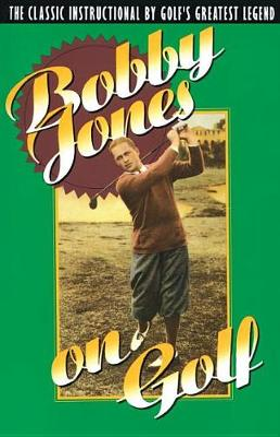Bobby Jones On Golf book