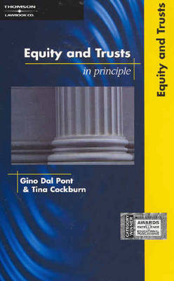 Equity and Trusts: In Principle by G E Dal Pont