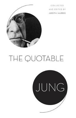 The Quotable Jung by C. G. Jung
