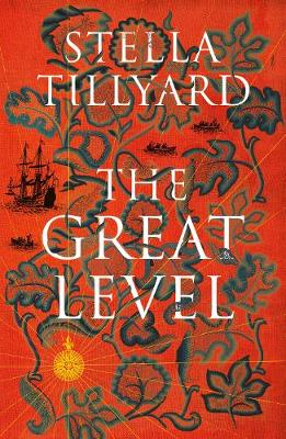 Great Level by Stella Tillyard