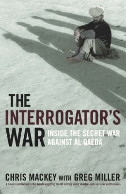 The Interrogator's War by Chris Mackey
