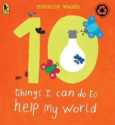 10 Things I Can Do to Help My World book