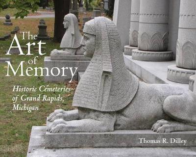 The Art of Memory by Thomas R. Dilley