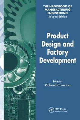 Product Design and Factory Development  Volume 1 by Richard Crowson