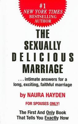 Sexually Delicious Marriage by Naura Hayden